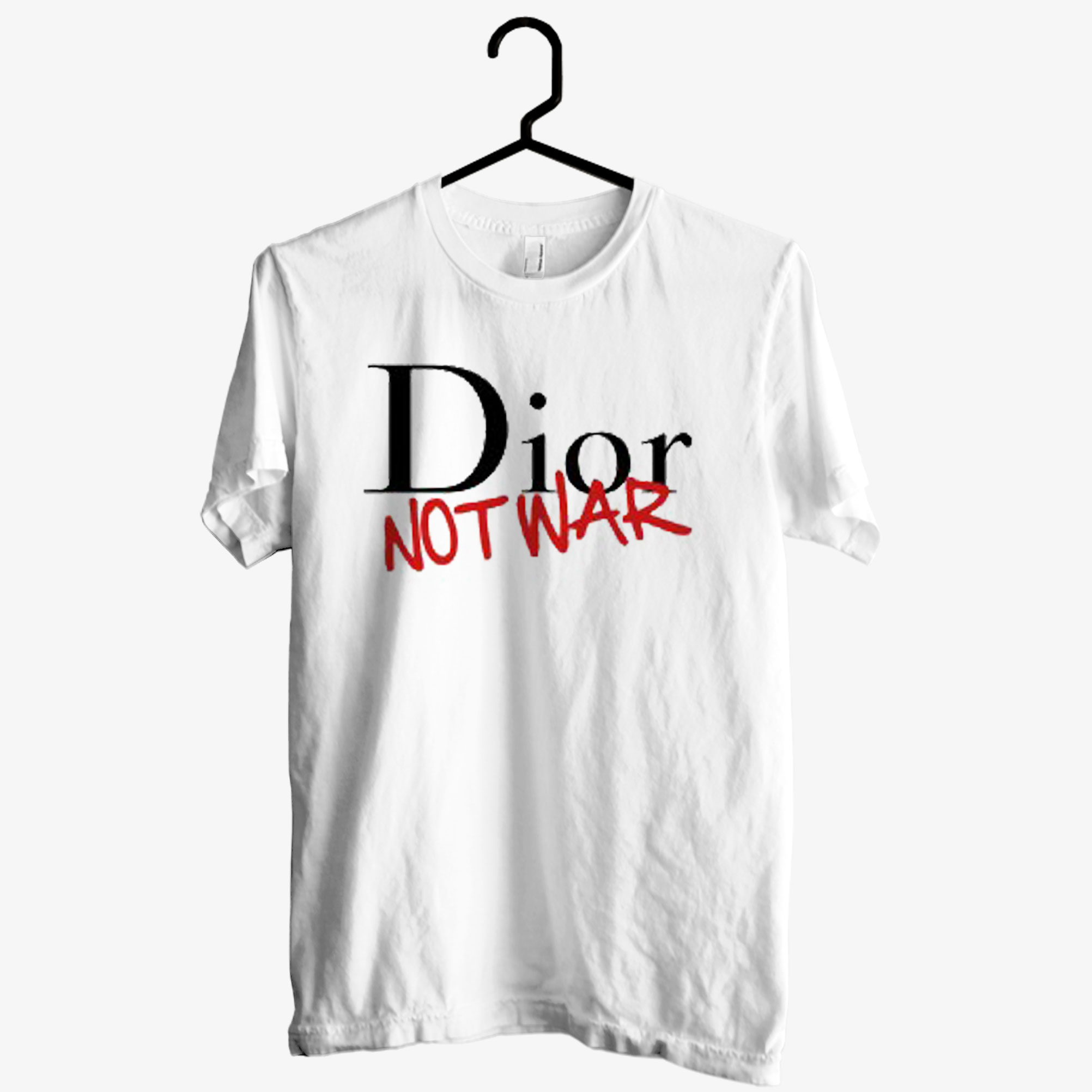 Dior Not War Unisex T shirt