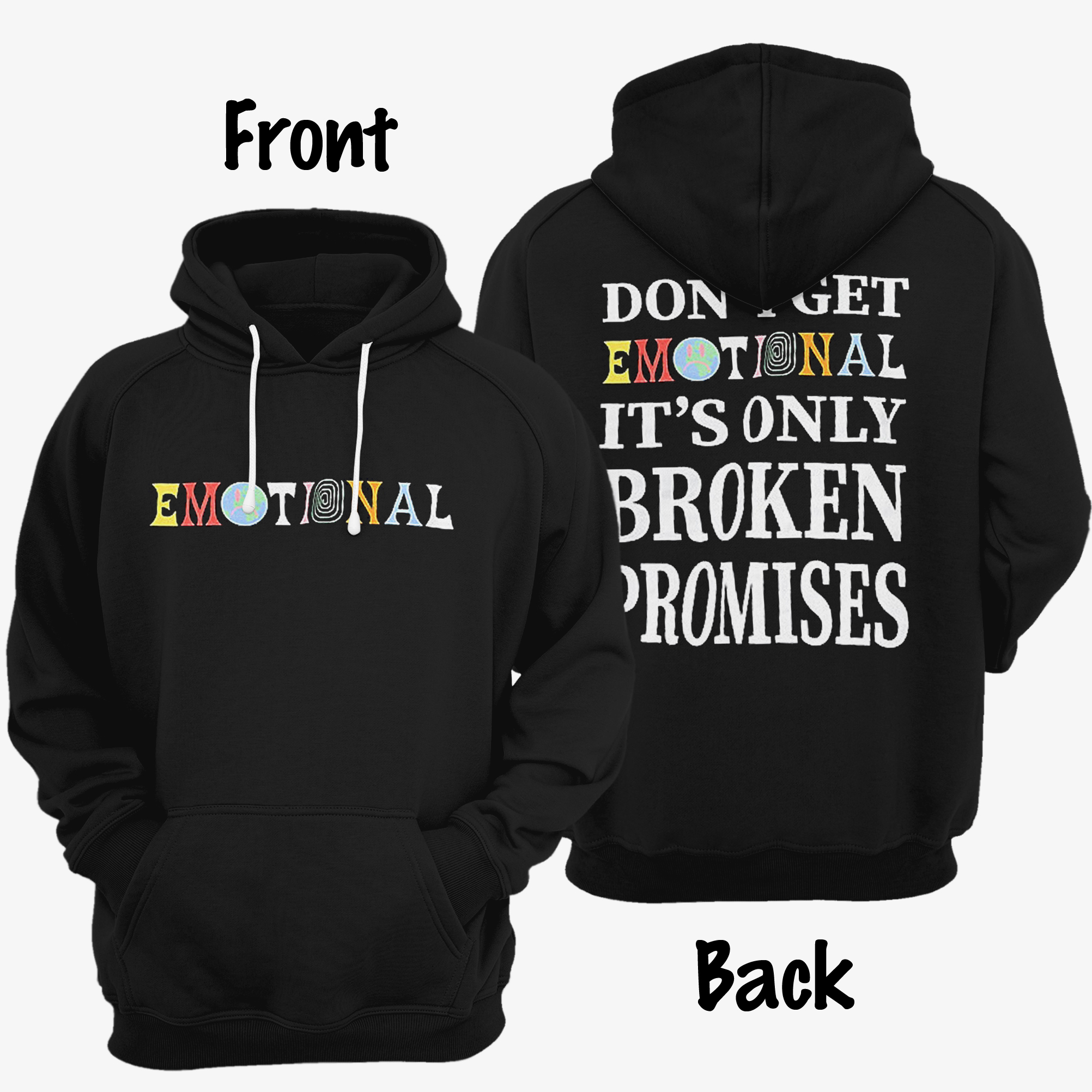 Broken Promises Emotional Hoodie Front Back