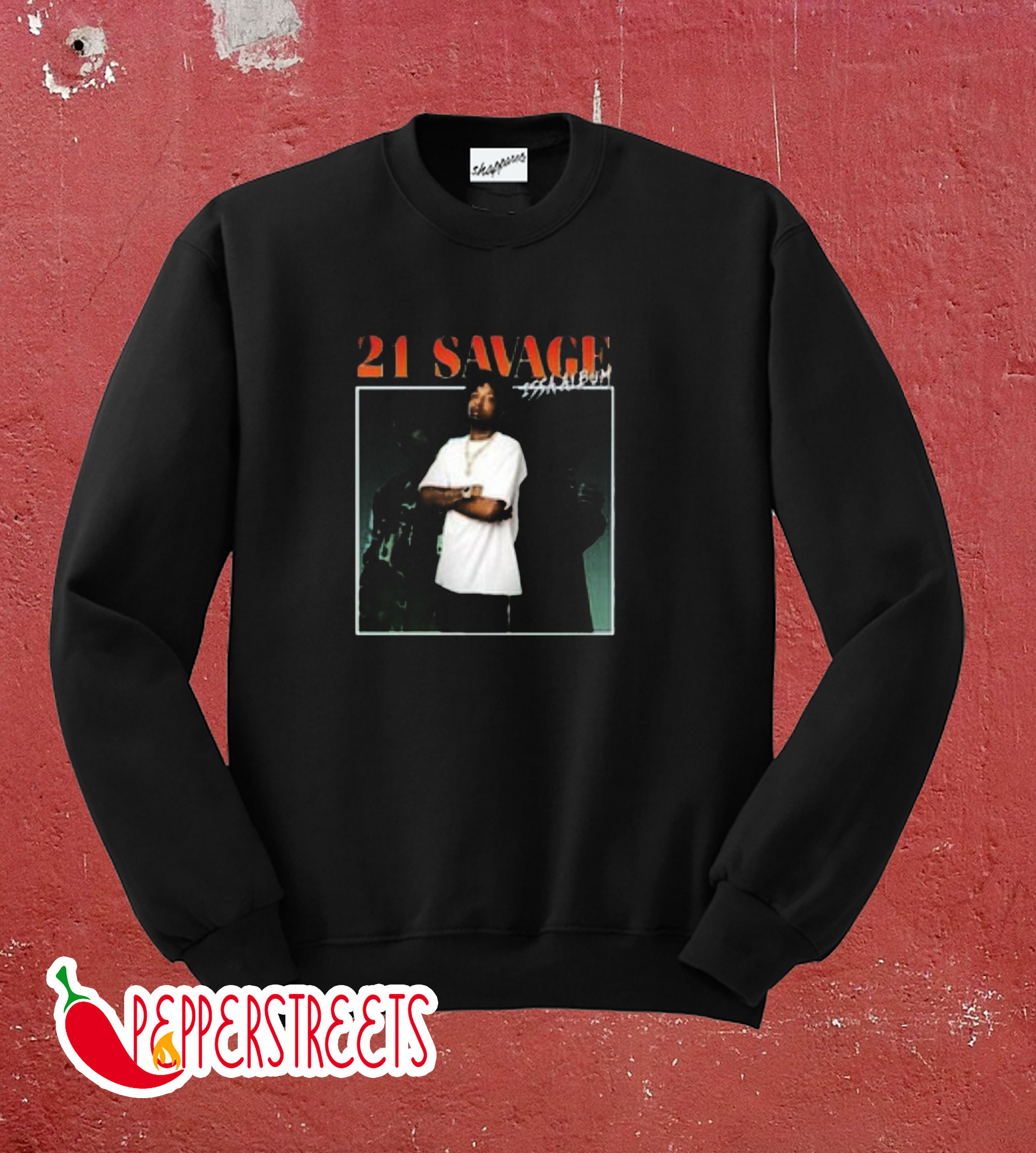 21 Savage Sweatshirt