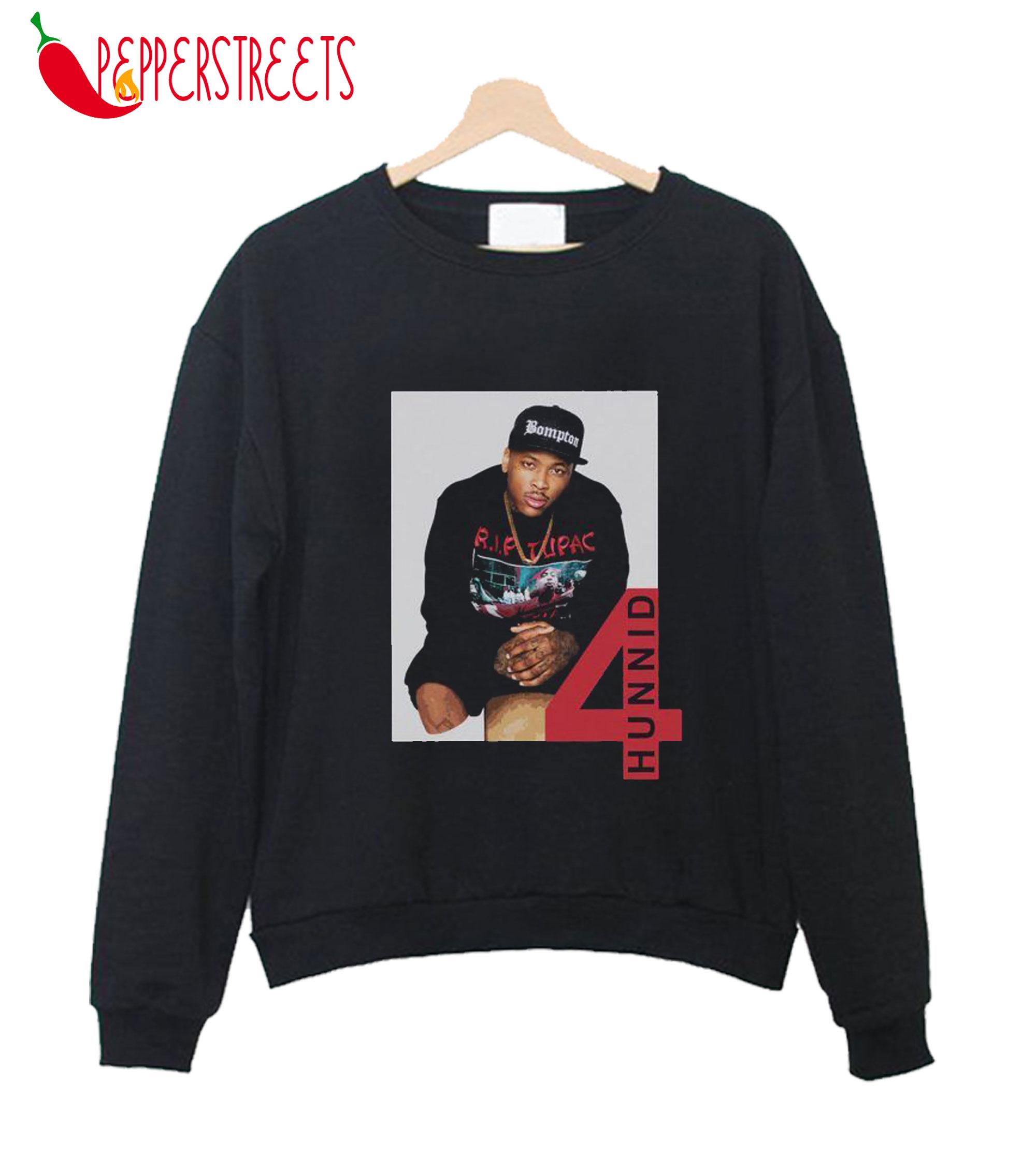 4Hunnid4Hunnid R.I.P Tupac Sweatshirt R.I.P Tupac Sweatshirt