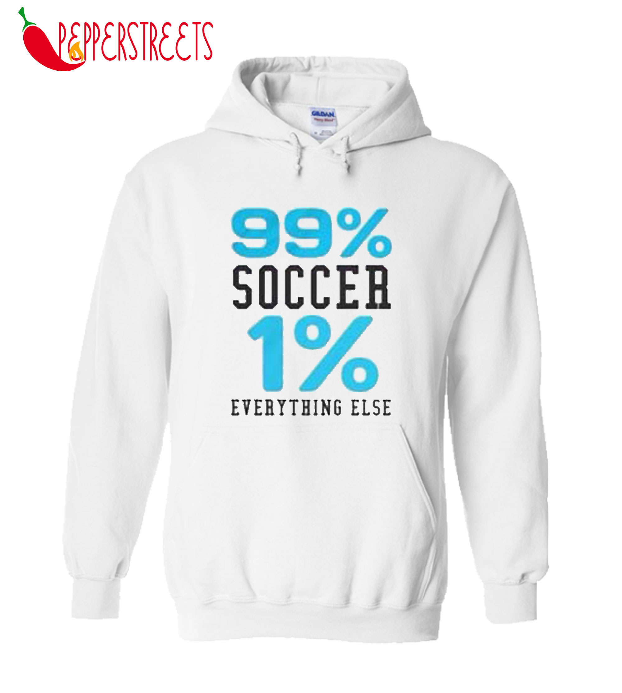 99% Soccer 1% Eveything Else Hoodie