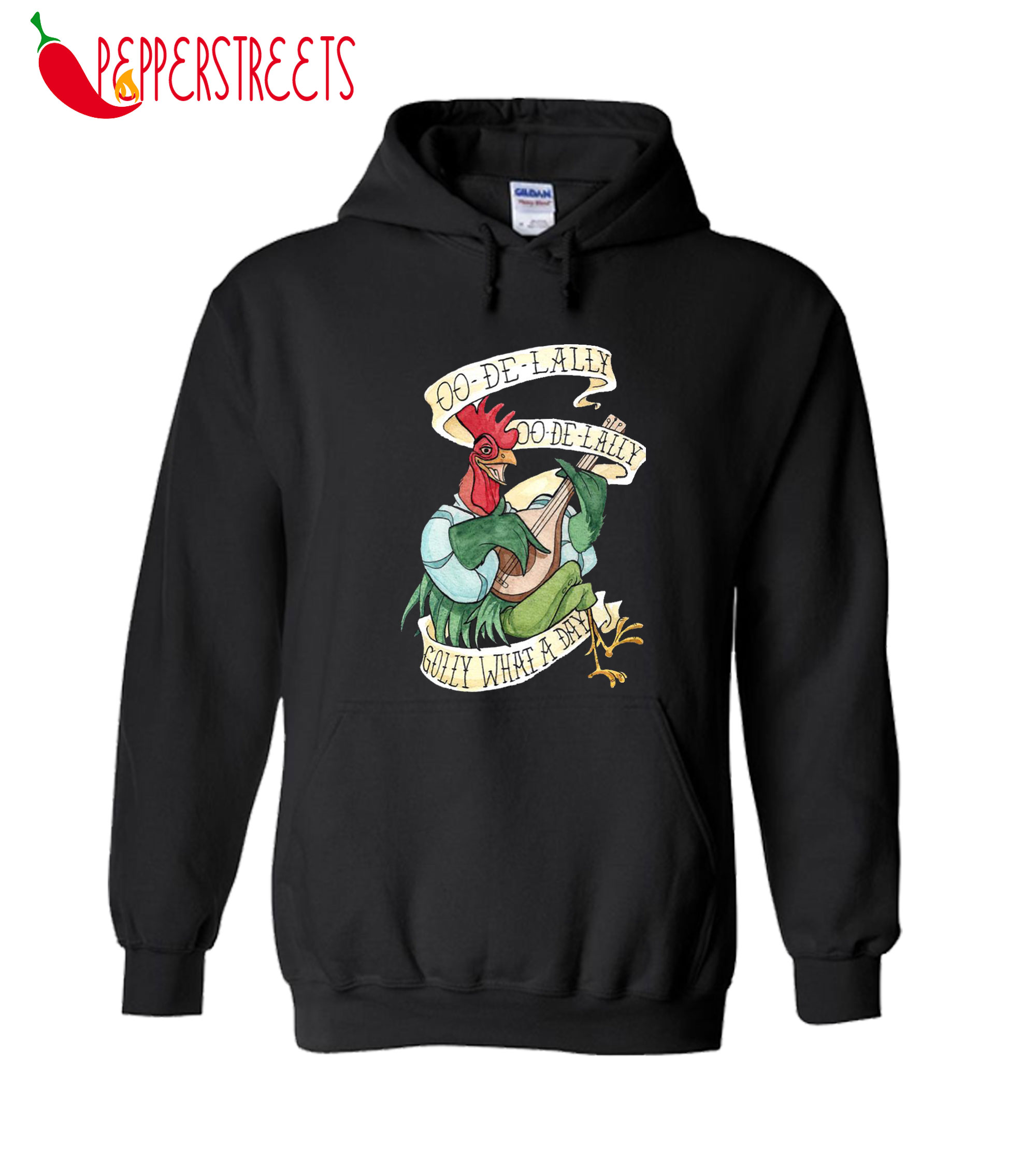 Alan A Dale Rooster OO De Lally Golly What A Day Tattoo Hoodie
