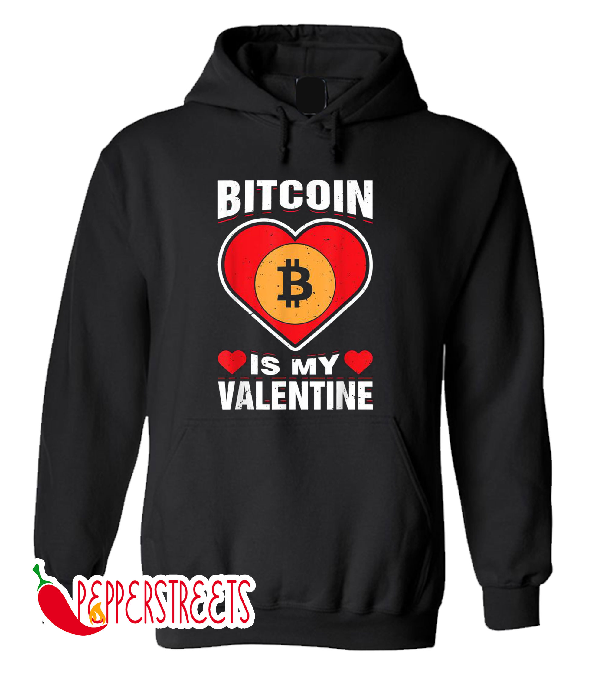 Bitcoin Is My Valentine Crypto Humor Love Holiday Hoodie