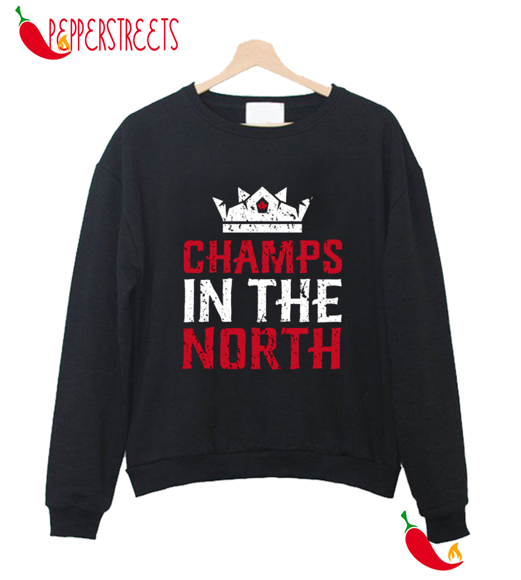 Champs In The North Sweatshirt
