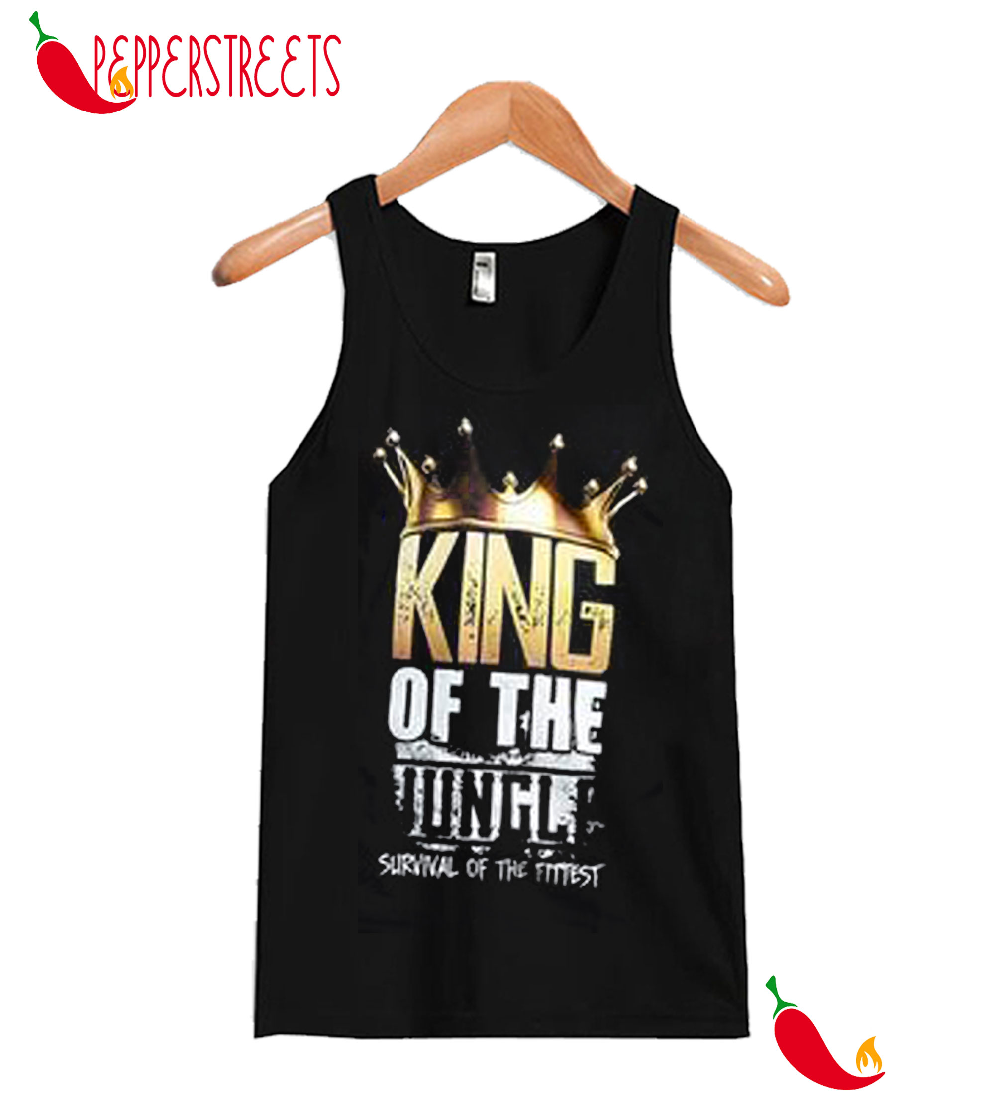 King Of The Jungle Survival Of The Titiest Tank Top