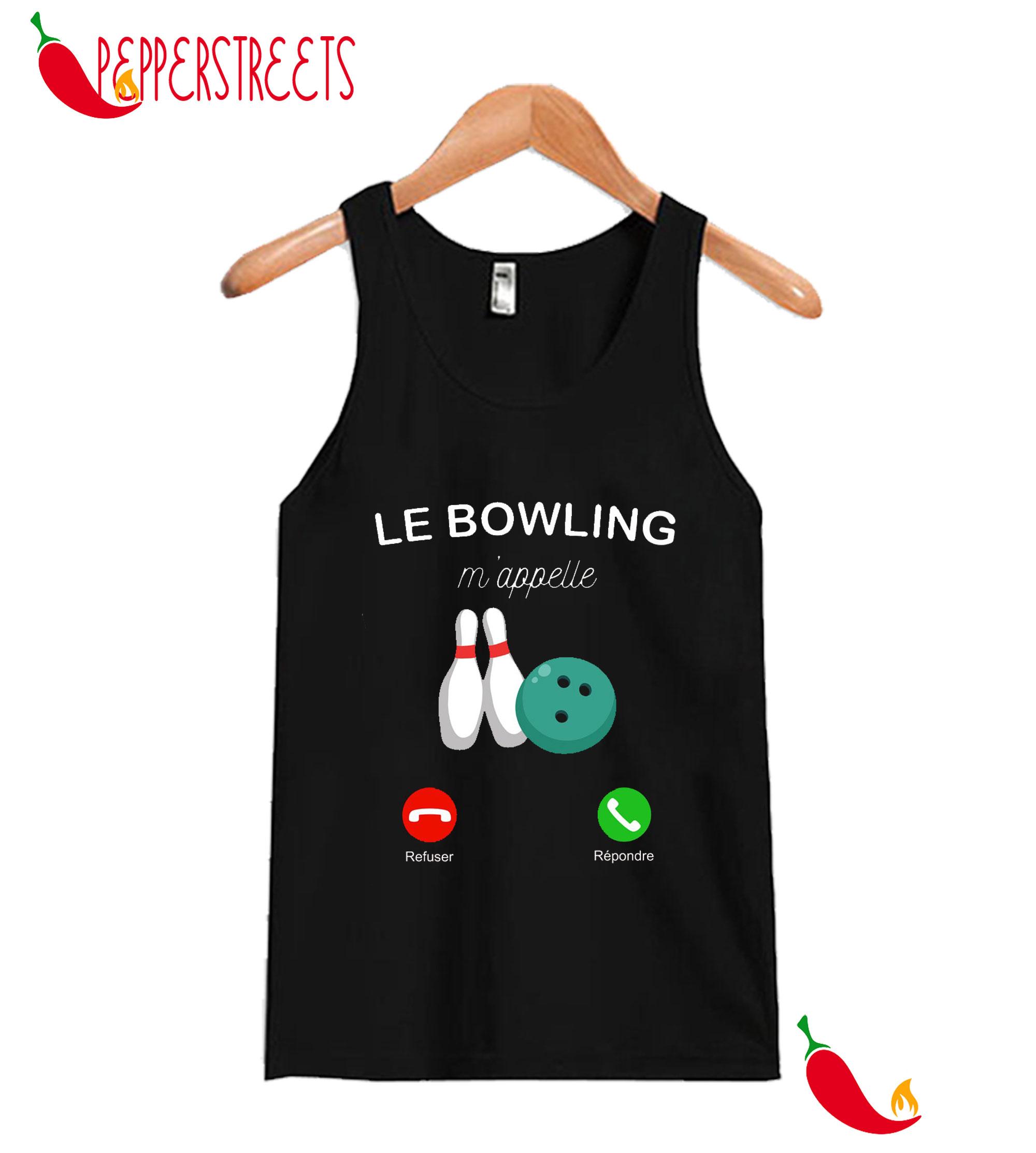 Le Bowling M'Appelle Tank Top
