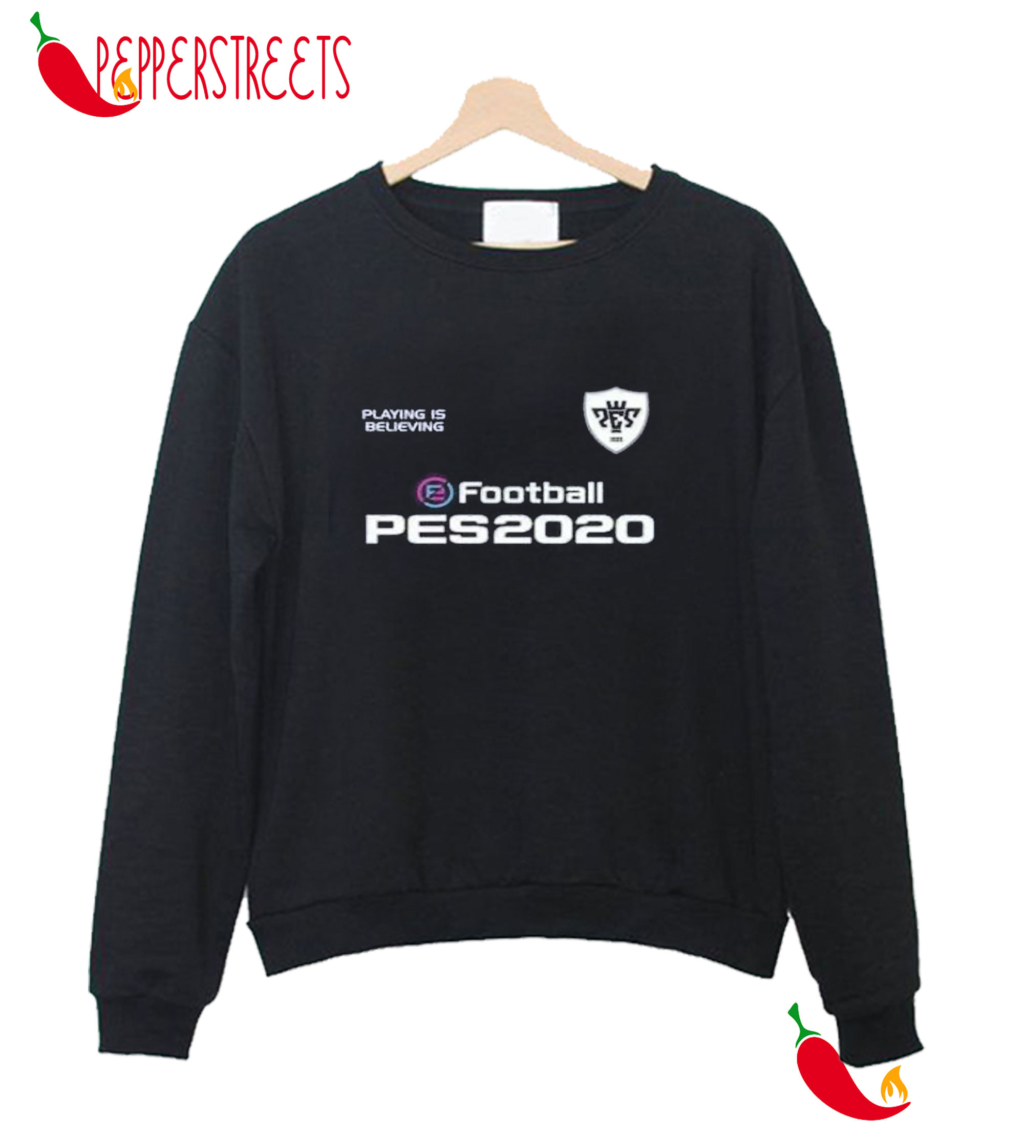 Playing Is Believing E Football Pes2020 Sweatshirt