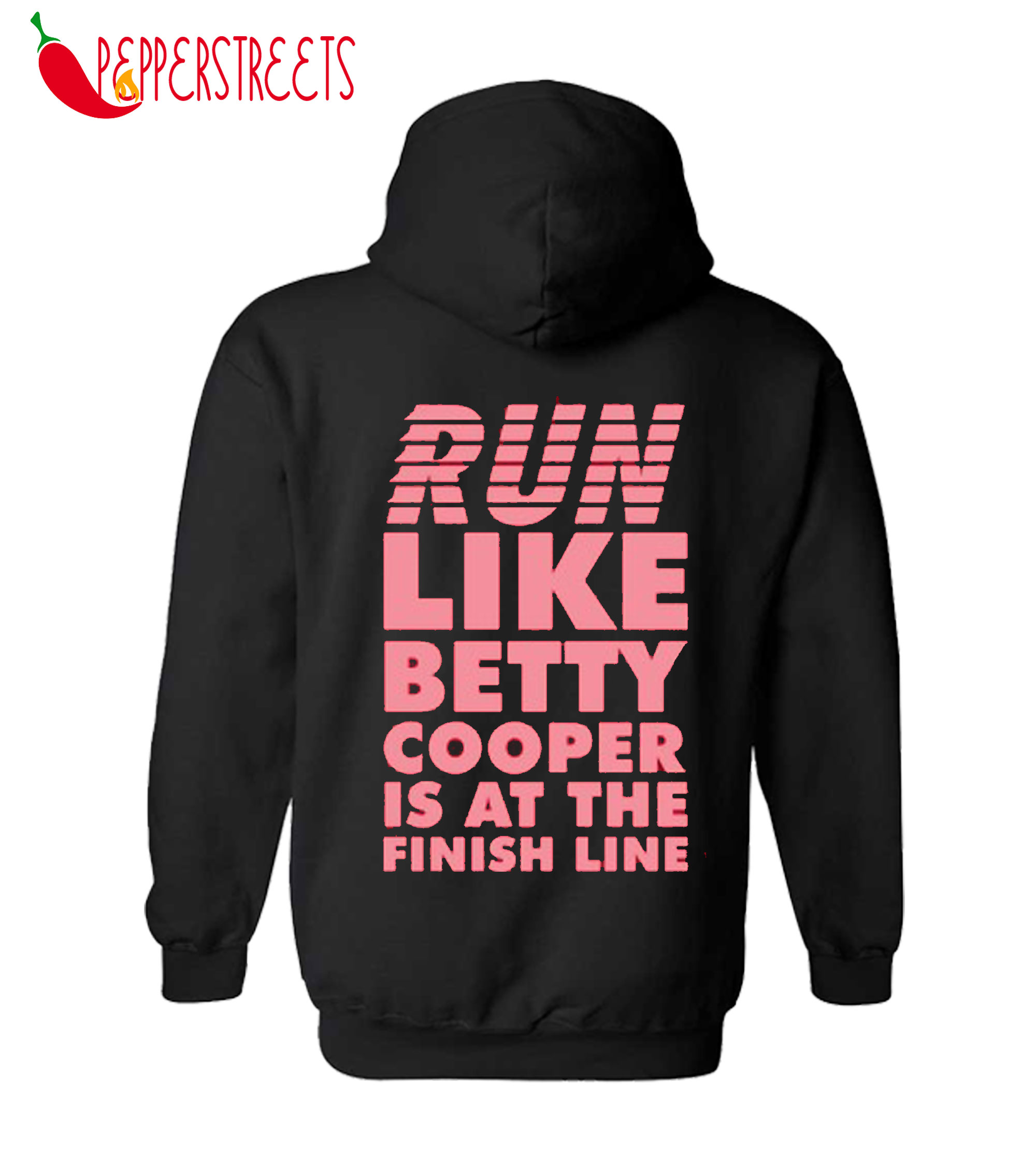 Run Like Betty Cooper Is At The Finish Line Hoodie
