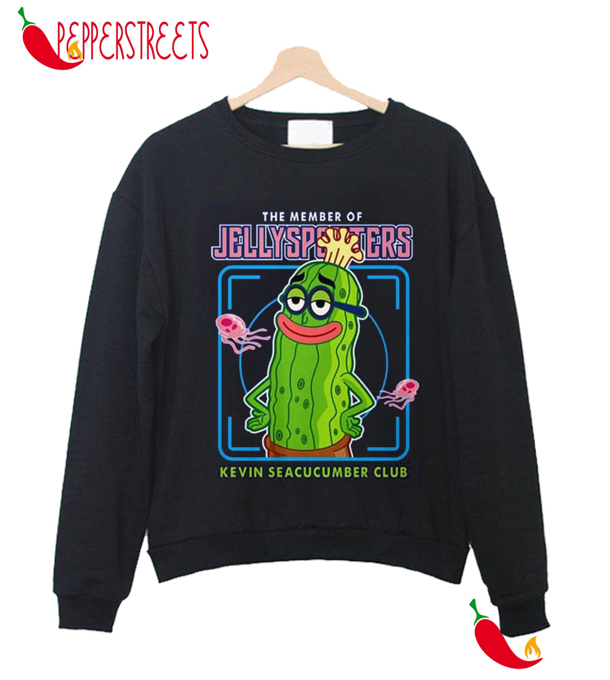 The Member Of Jellysporsters Kevin Seacucumber Club Sweatshirt