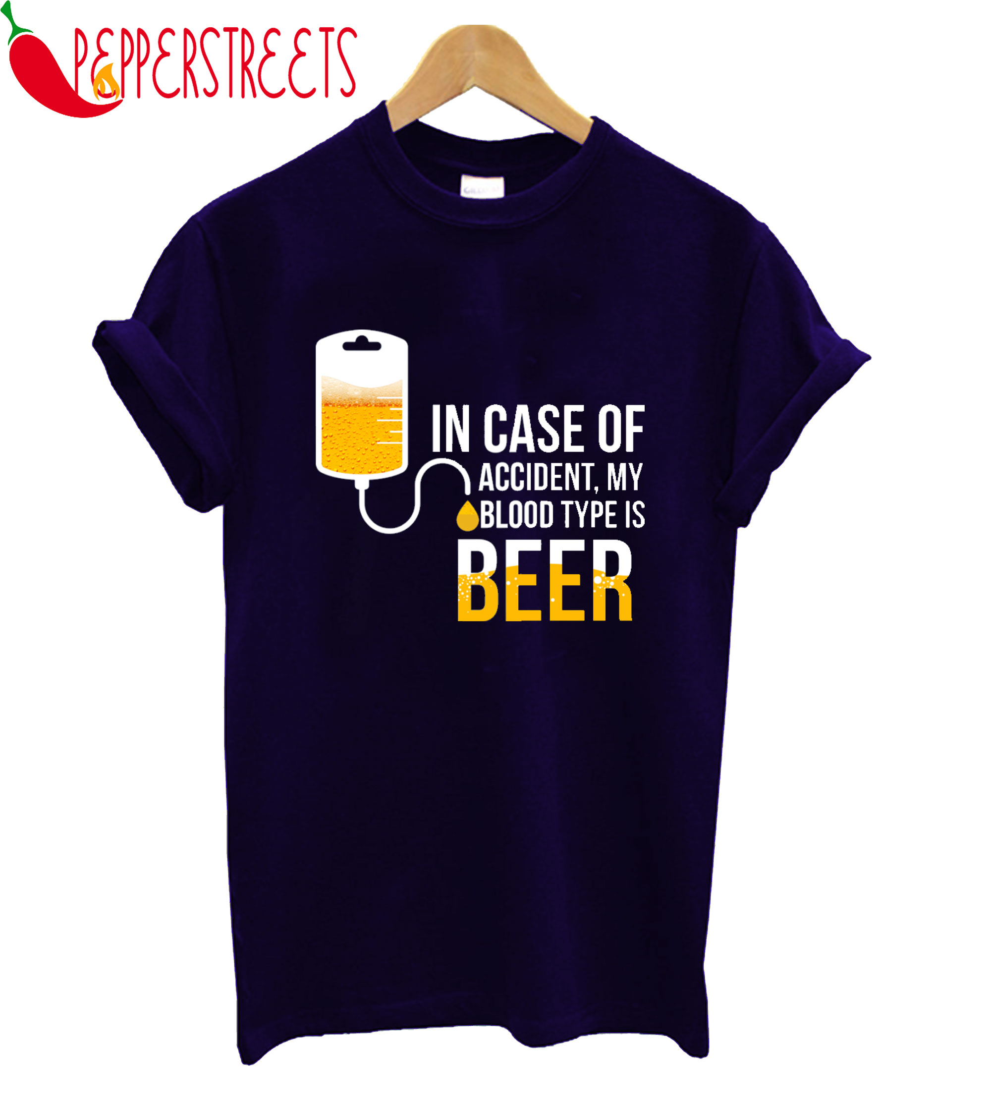 In Case Of Accident My Blood Type Is Beer T-Shirt