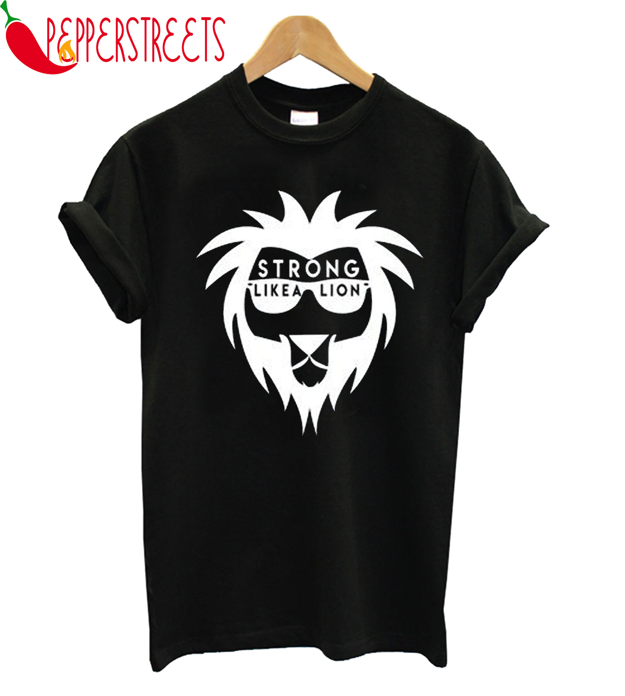 Strong Like A Lion T-Shirt