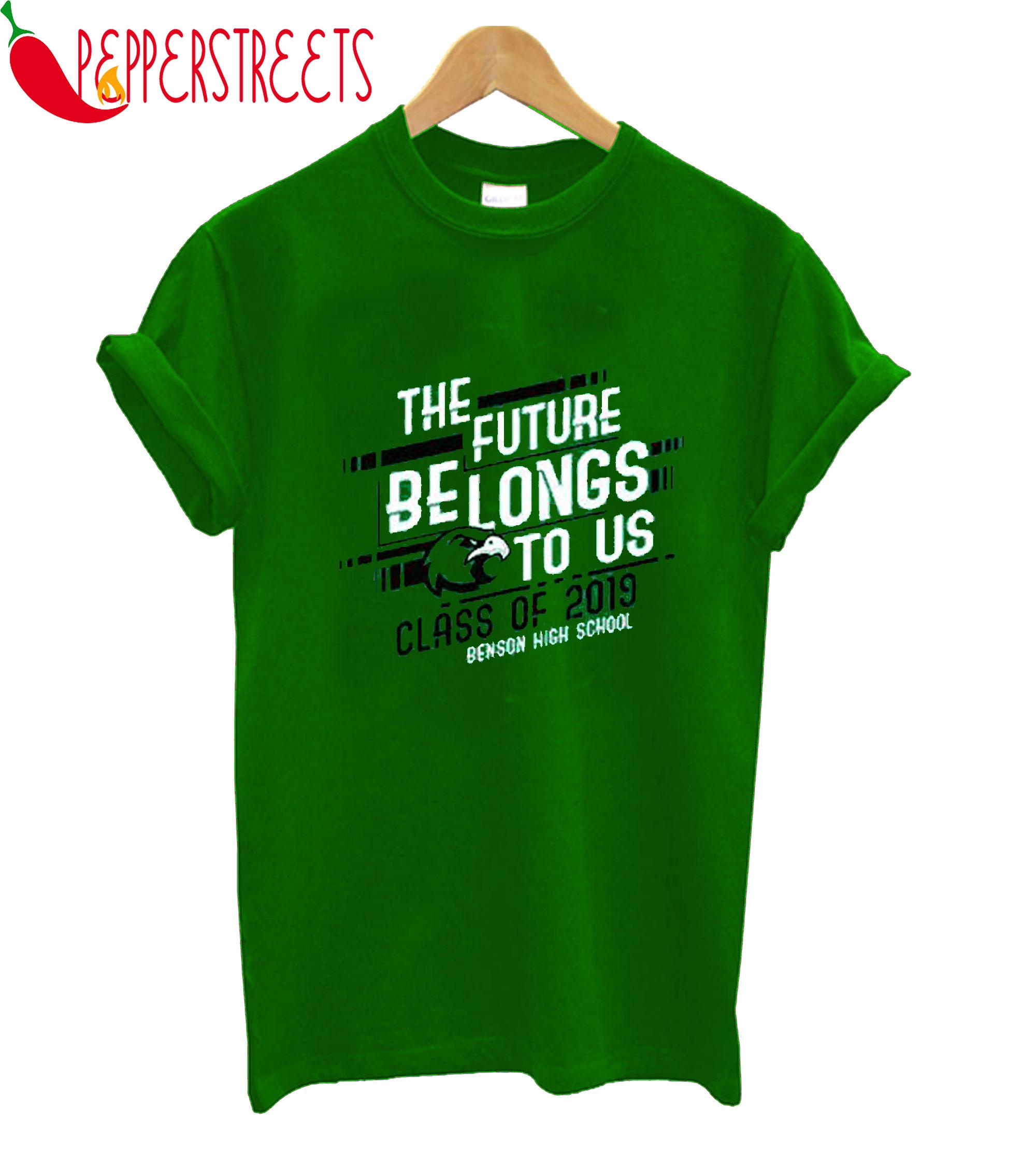 The Future Belongs T-Shirt