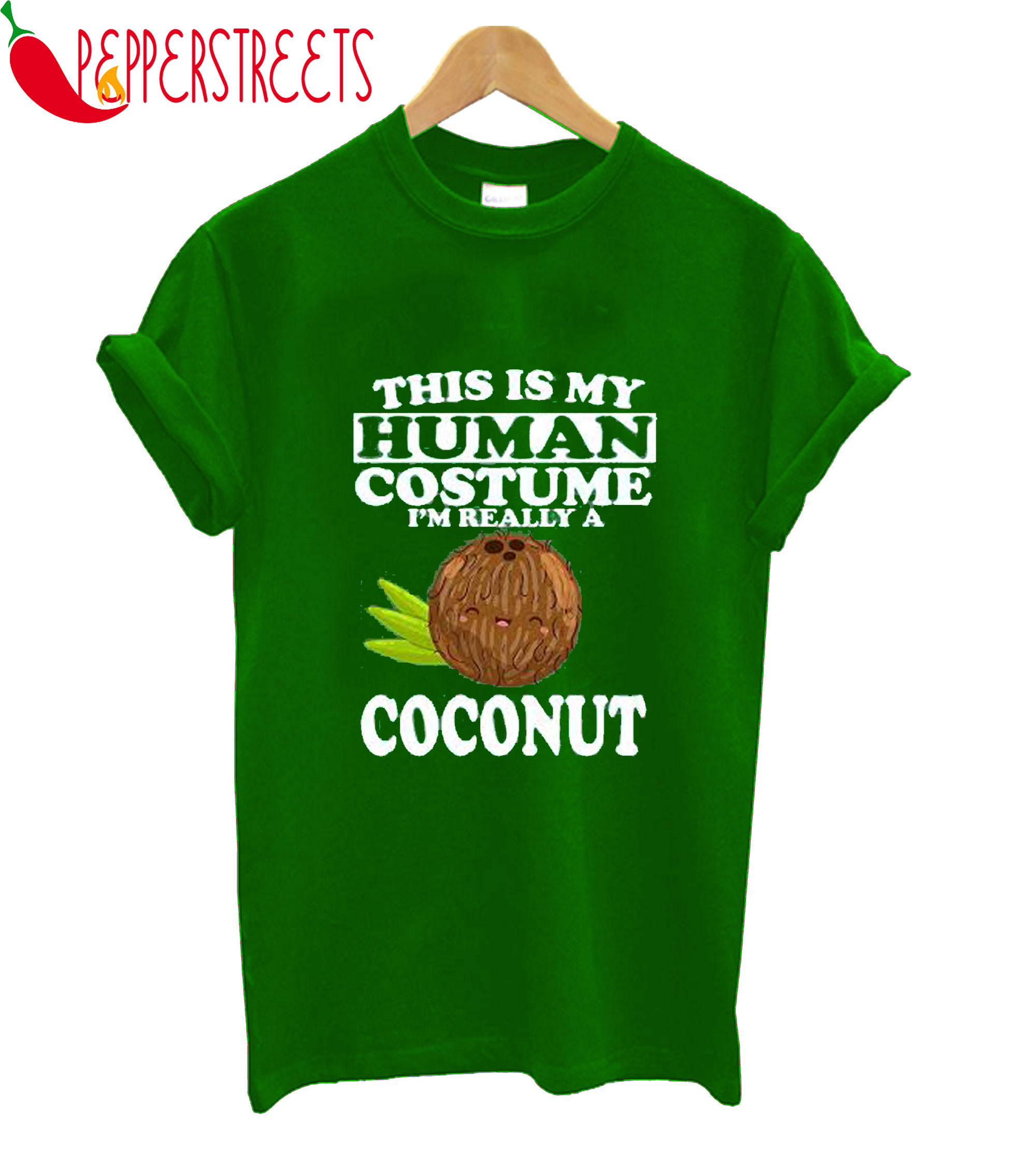 This Is My Human Costume I'm Reallity A Coconut T-Shirt