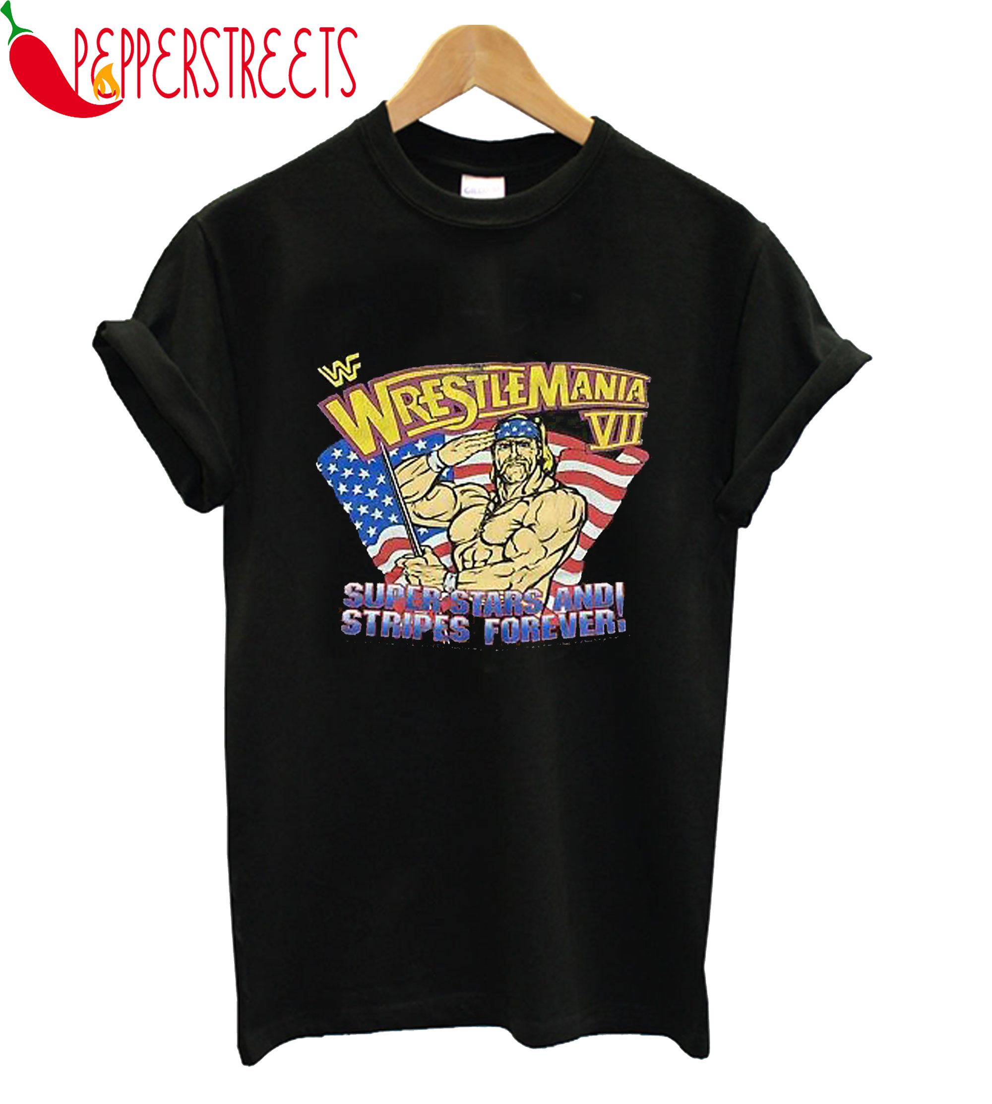 Wrestlemania VII Super Stars And Stripes Forever T-Shirt