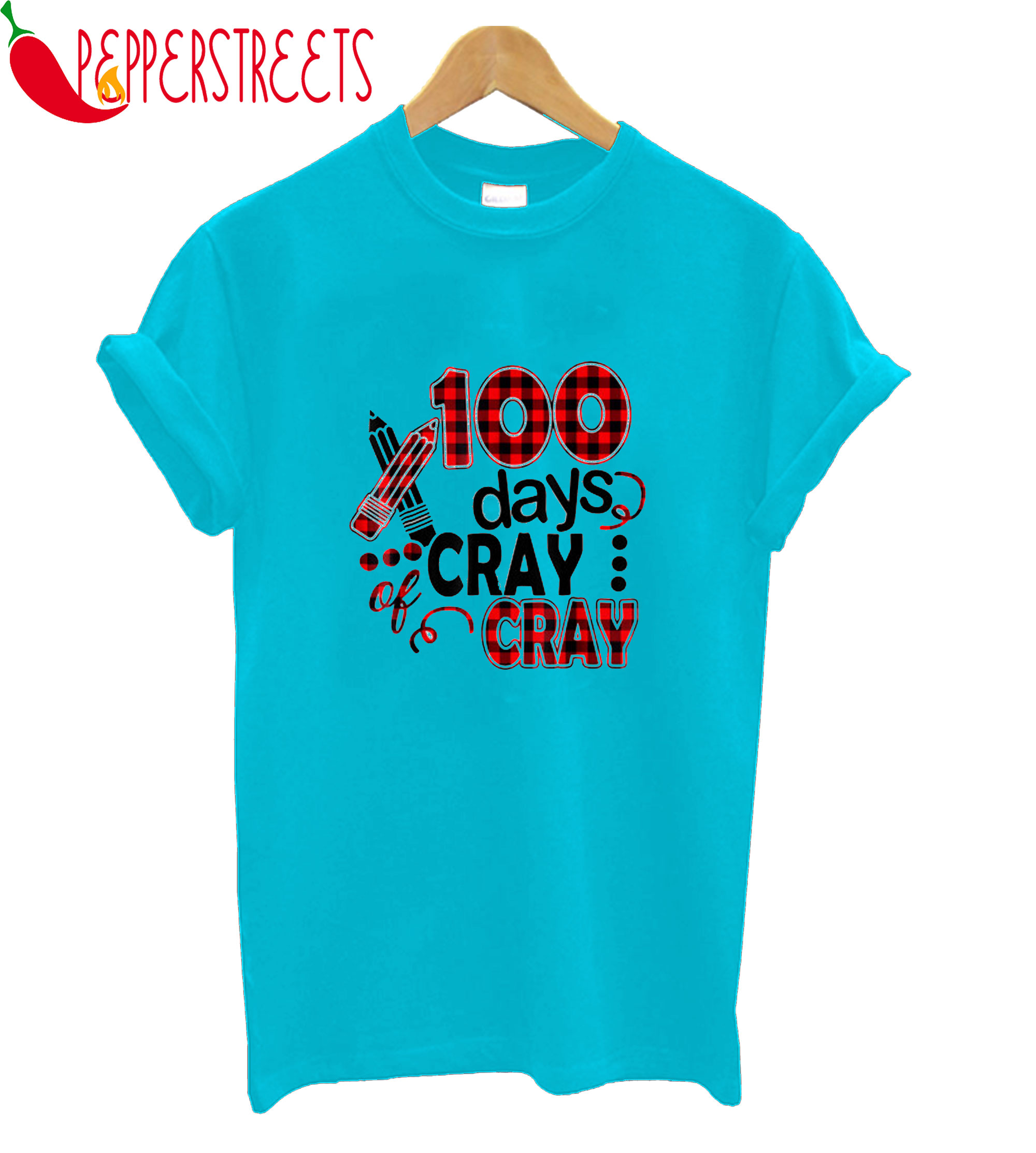 100 Days Cray T-Shirt