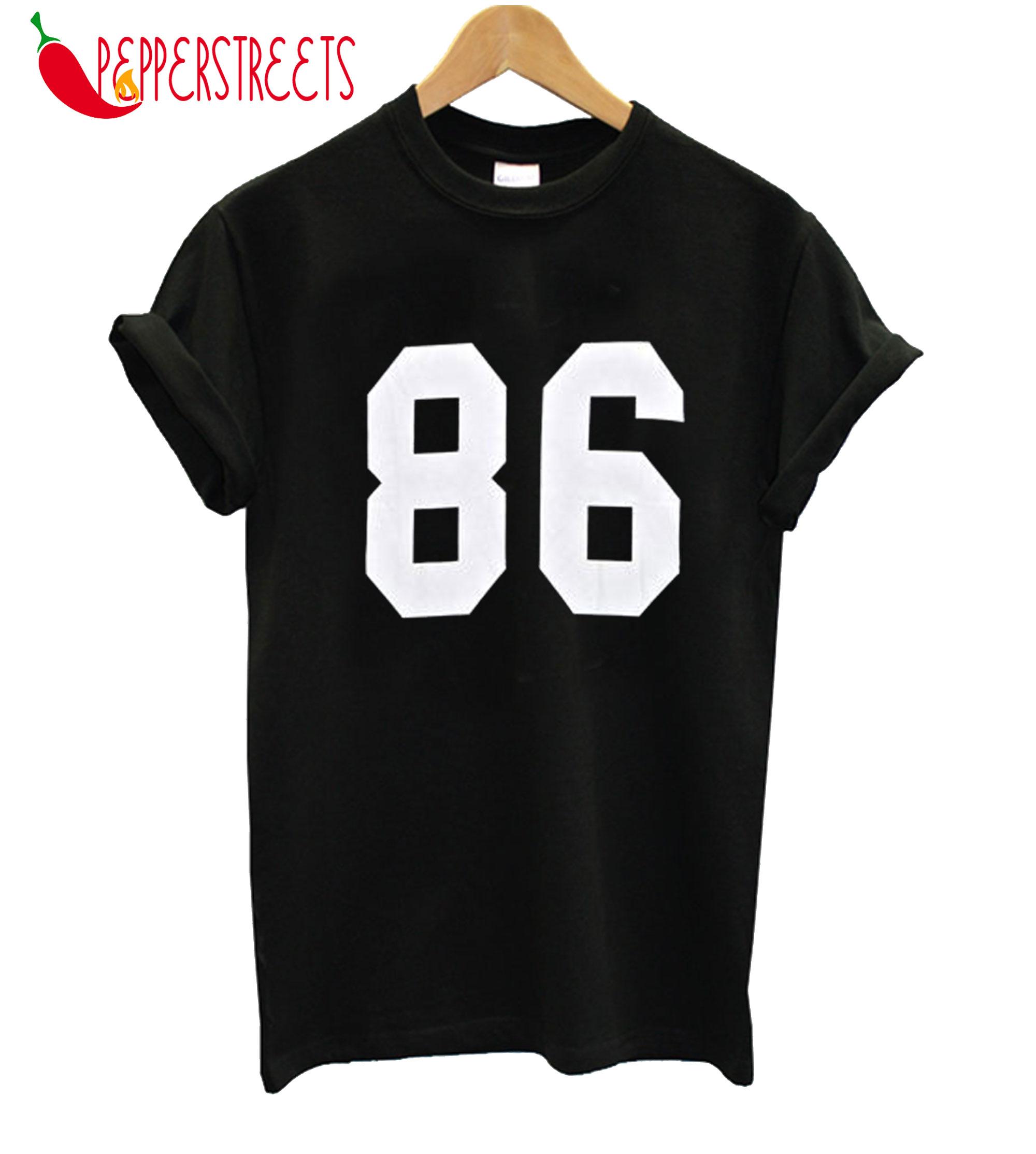 86 T-Shirt