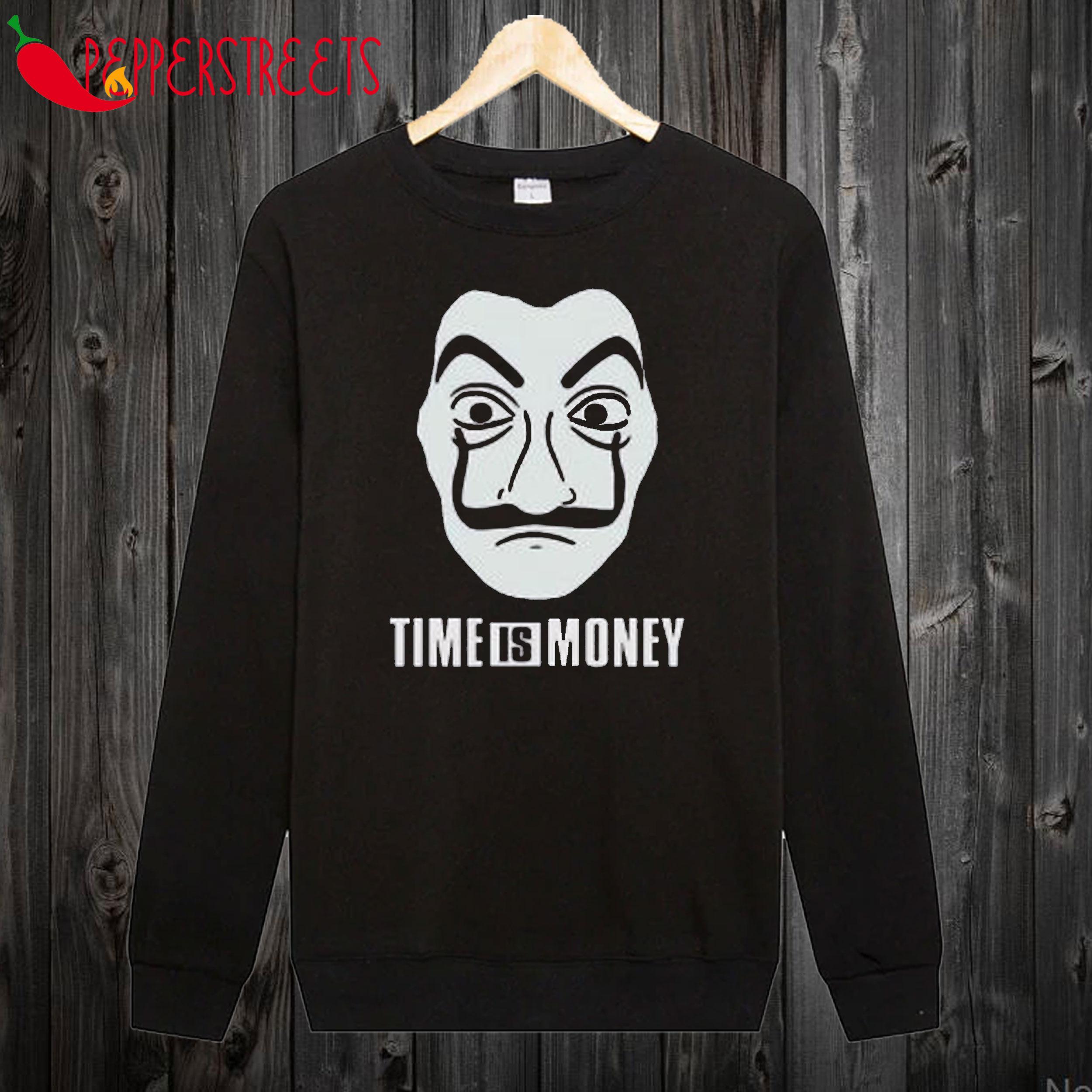 This Is Money Sweatshirt