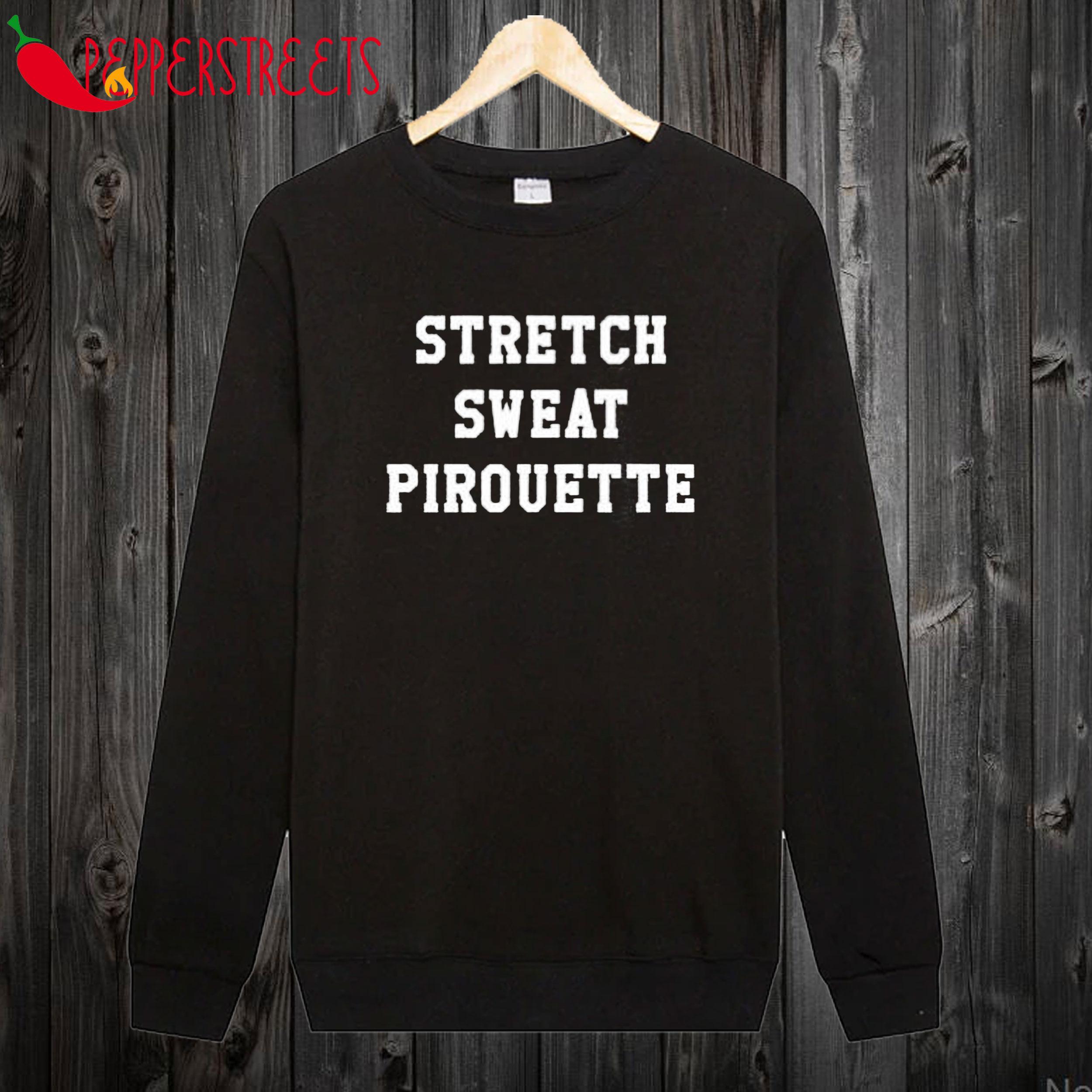 Stretch Sweat Pirouette Sweatshirt