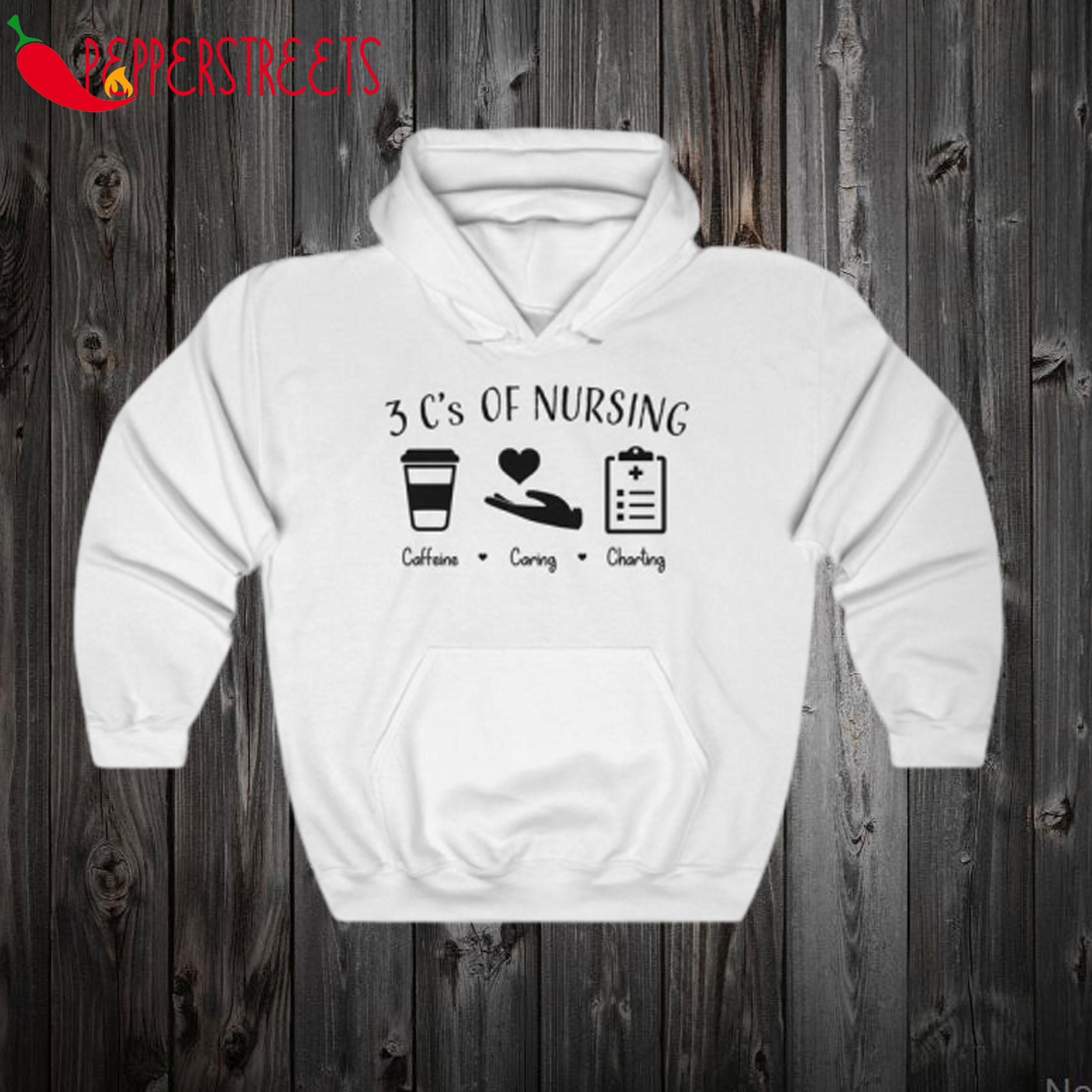 3 C's of Nursing Hoodie