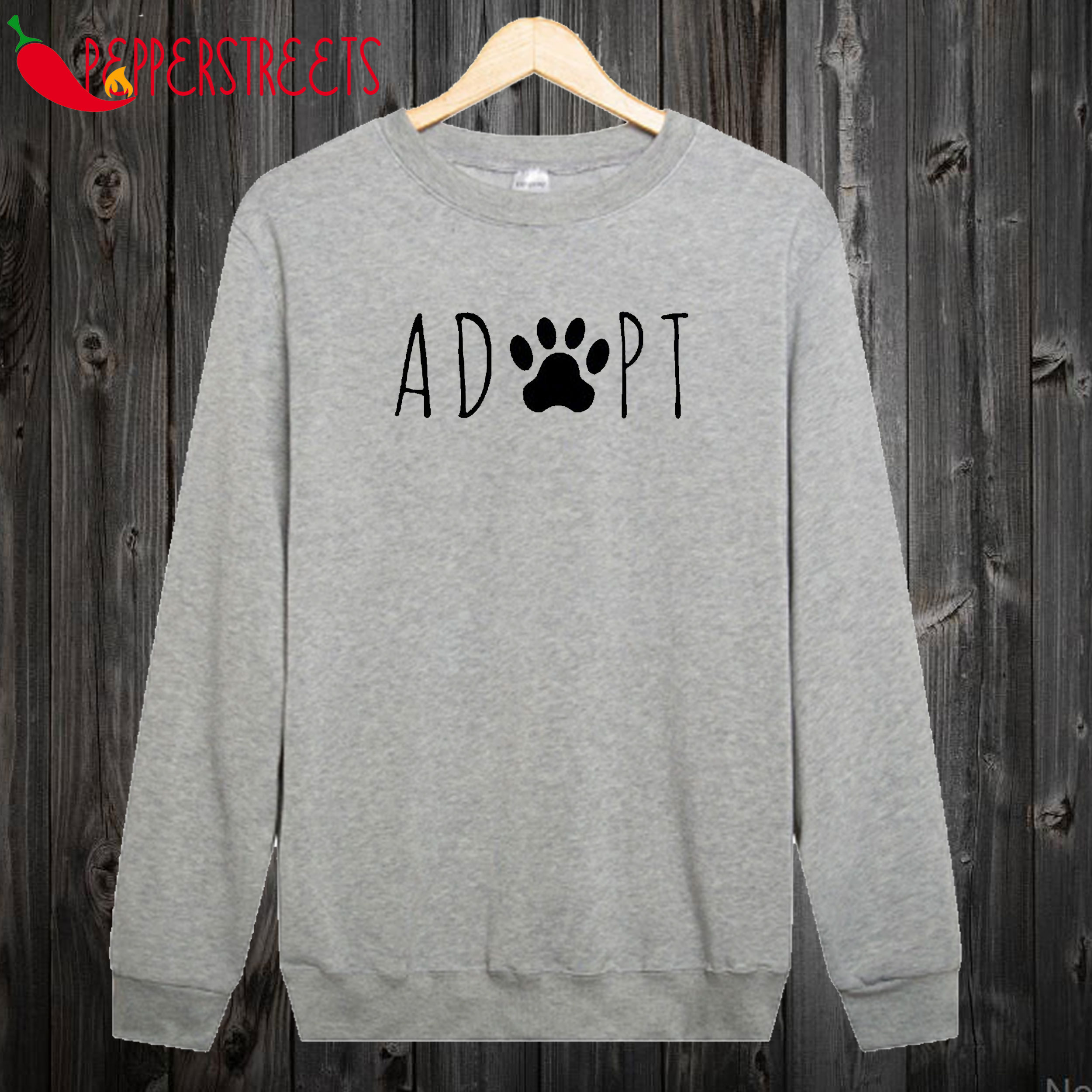 Adopt Don't Shop Sweatshirt