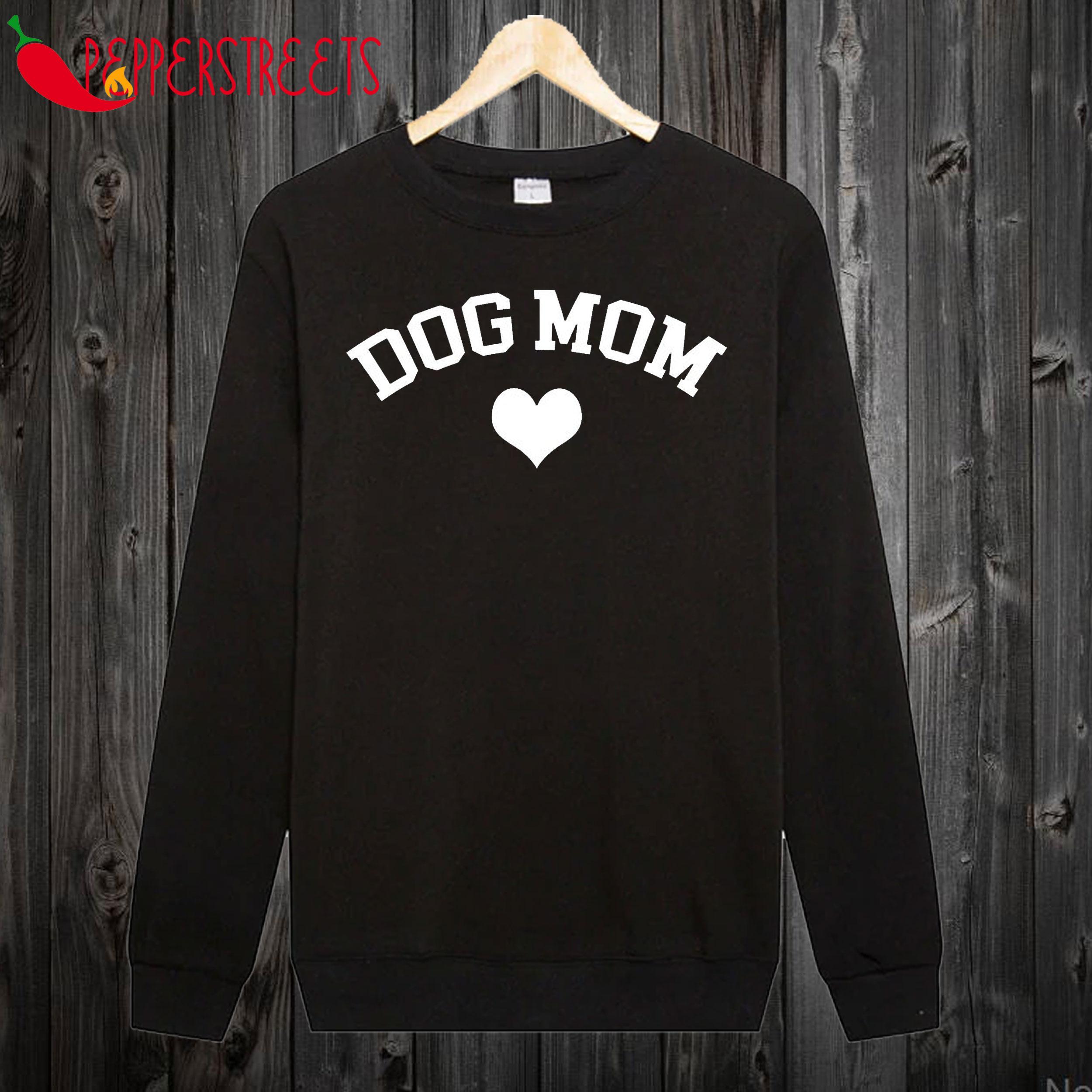 Best Dog Mom Sweatshirt