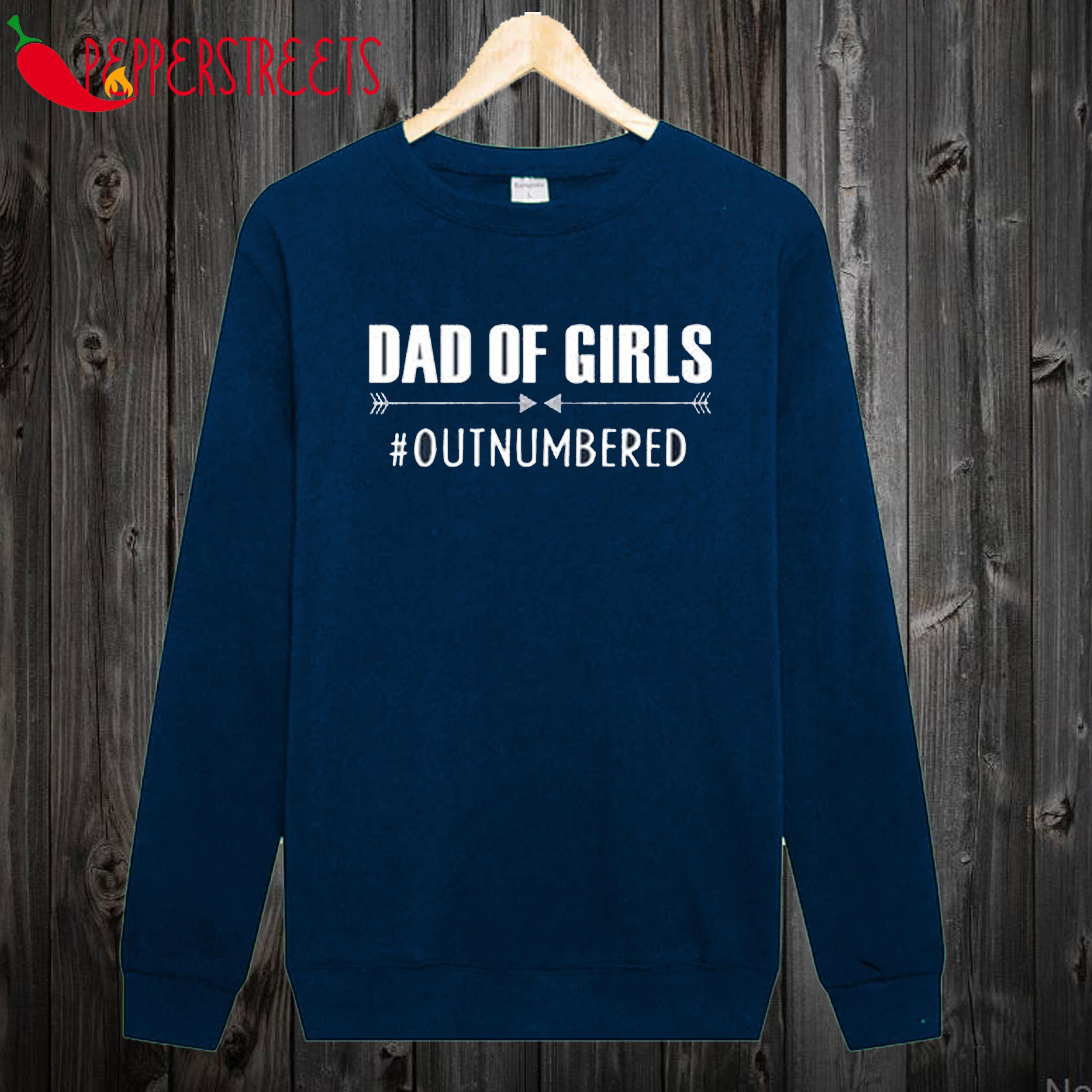 Dad of Grils Sweetshirt