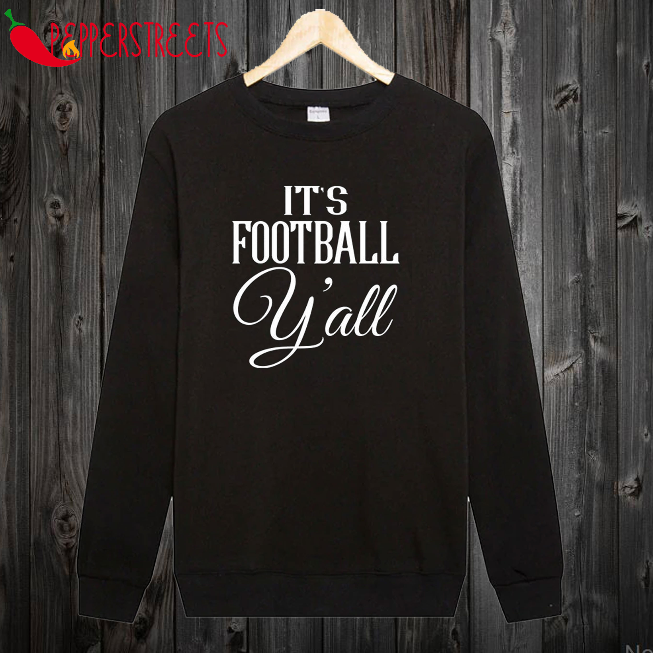 It's Football Y'all Sweatshirt