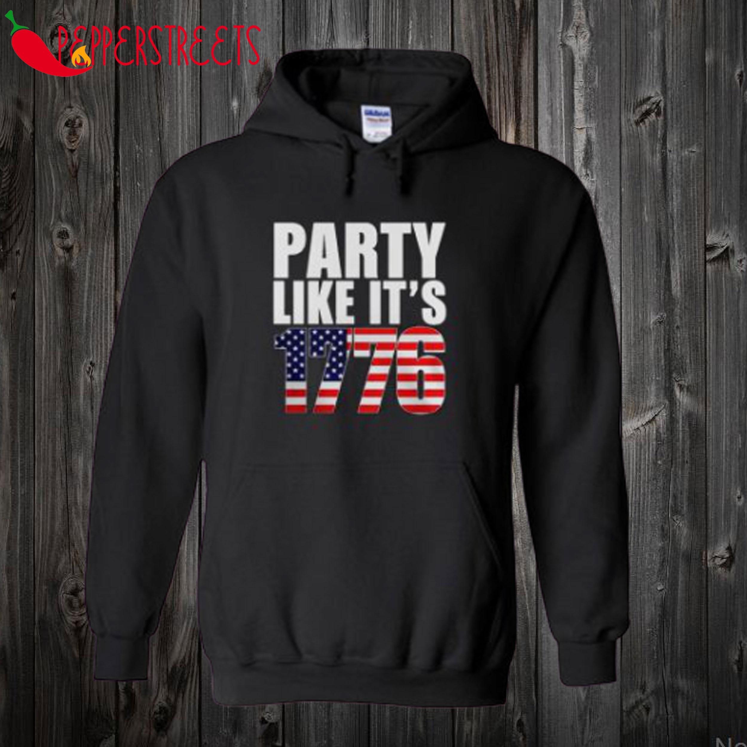 Party like its 1776 black Hoodie
