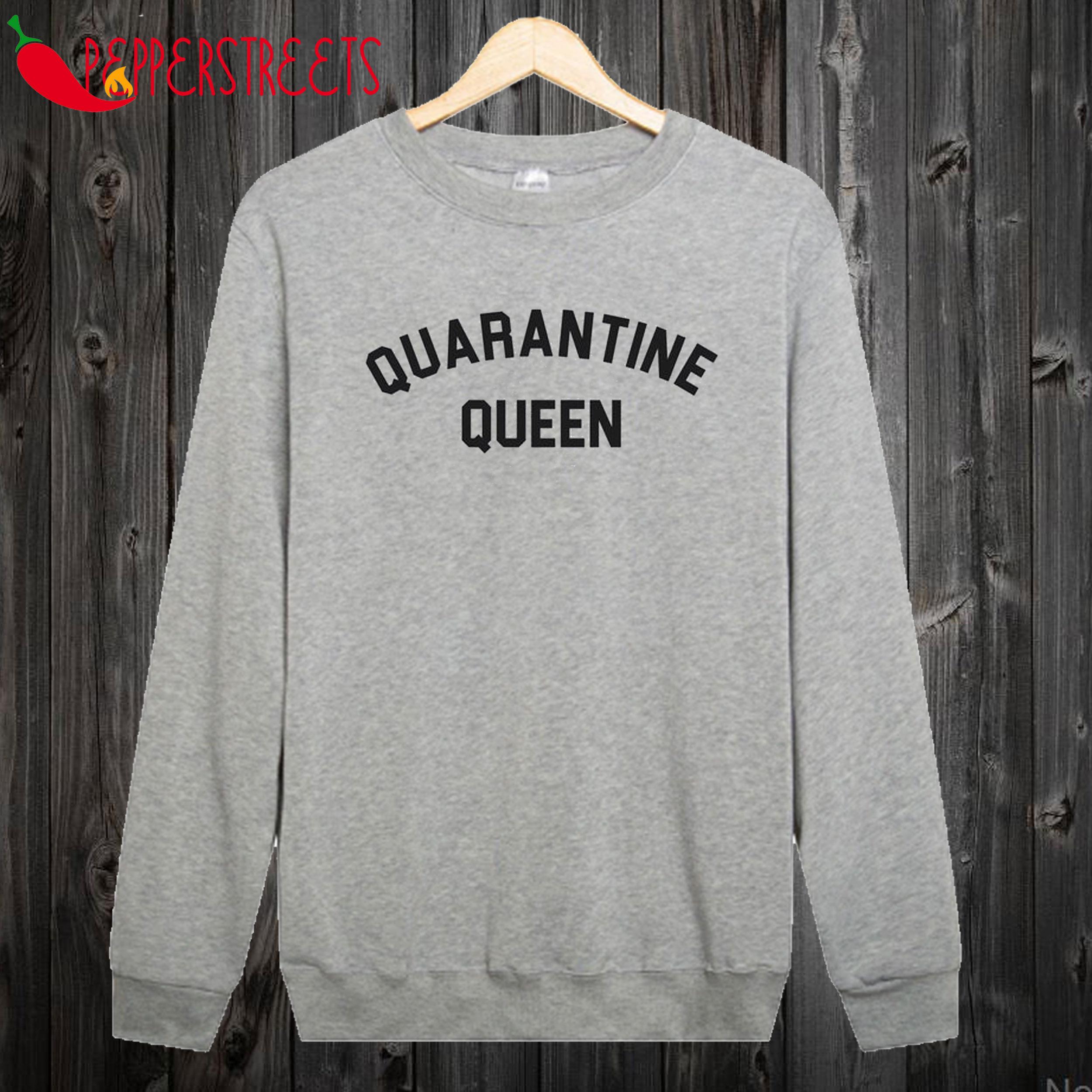 Quarantine Queen Jumper Sweatshirt