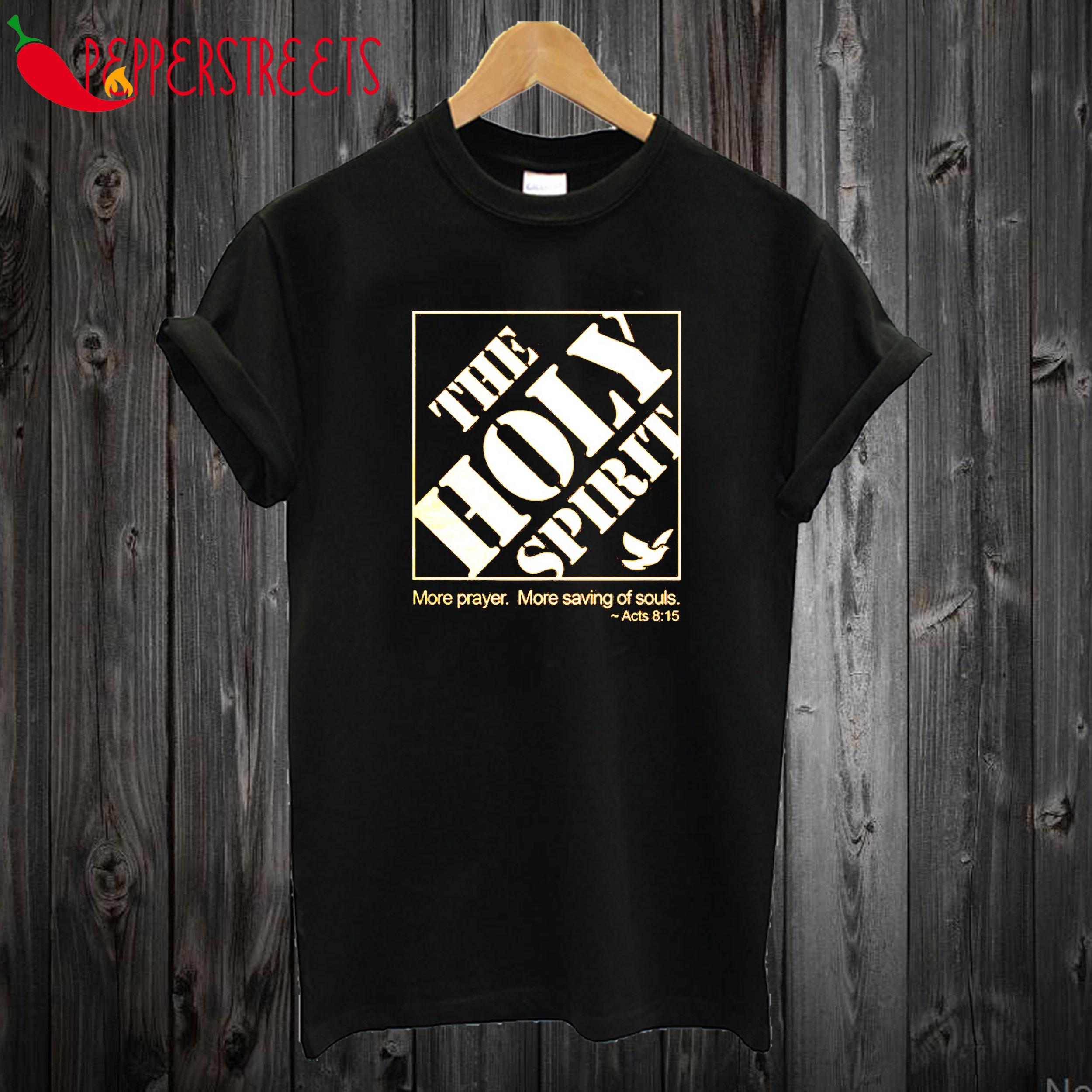 The Holy Spirit T shirt