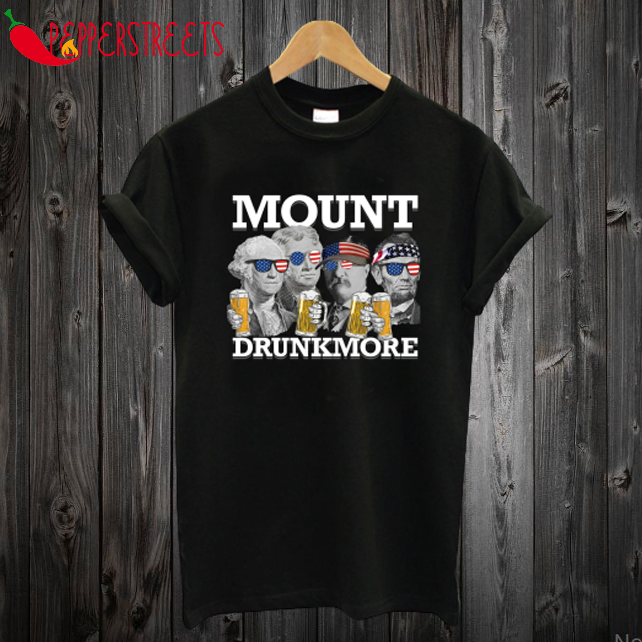 USA President 4th of July Mount Drunkmore Mount Rushmore T-Shirt