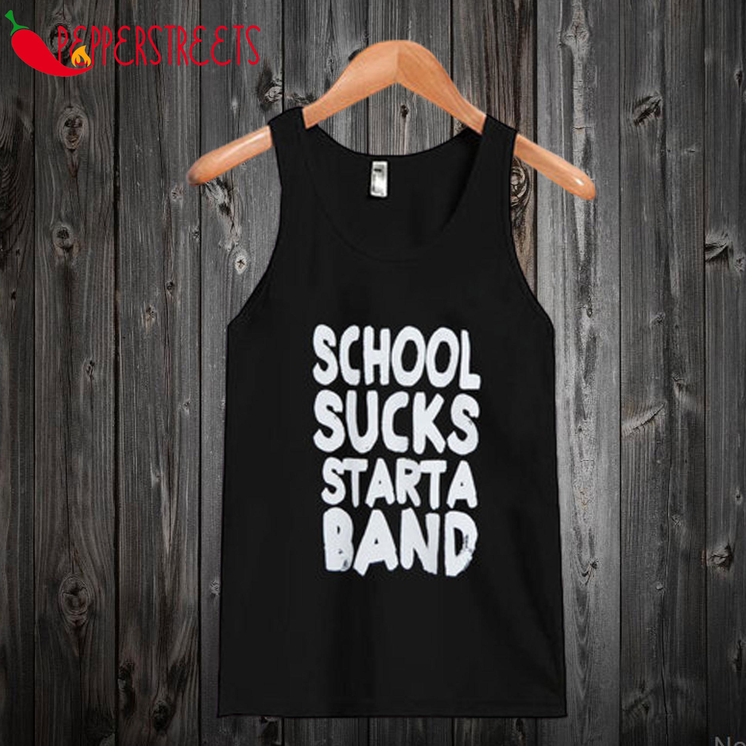 School Sucks Starta Band Tanktop