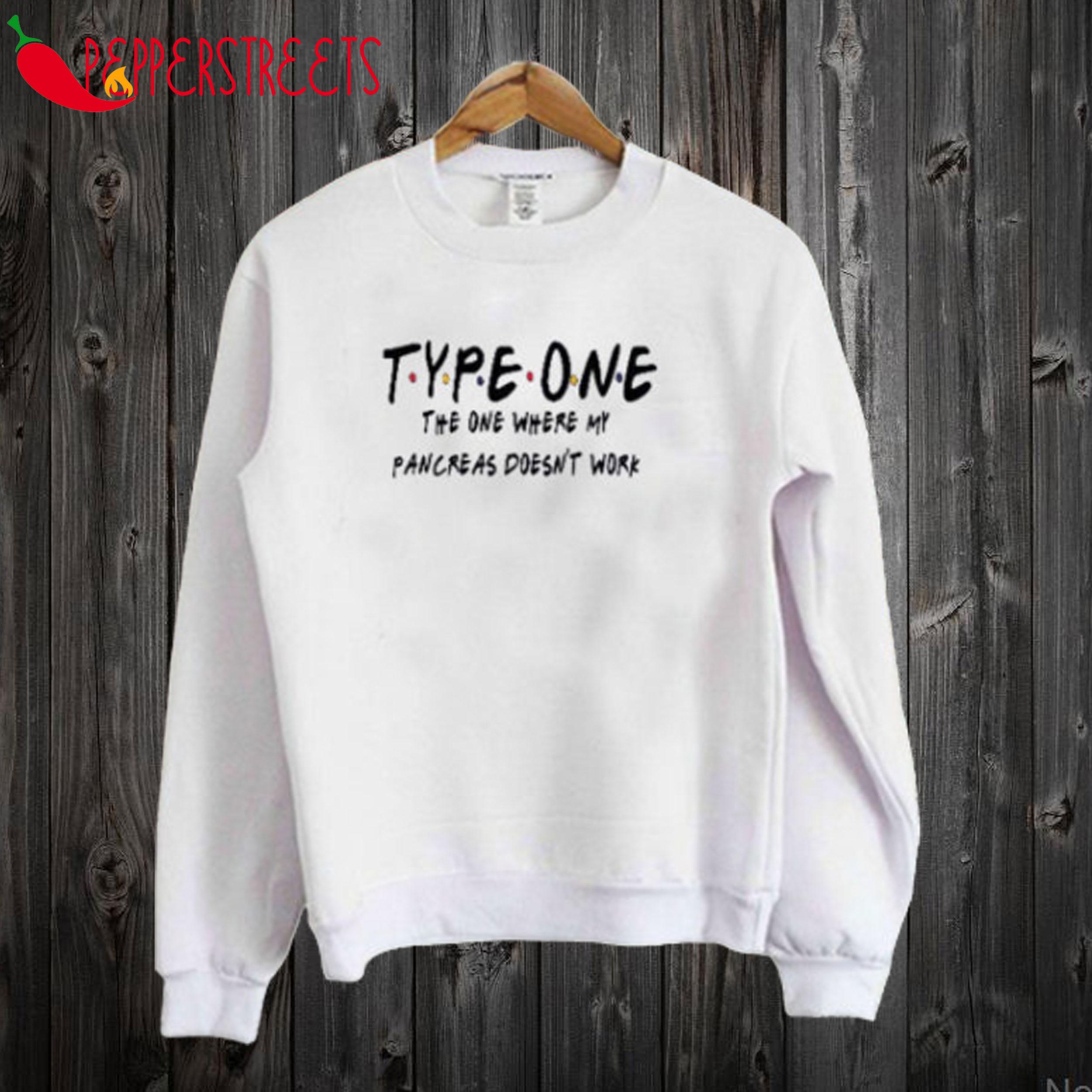 Type One Diabetes Friends Sweatshirt