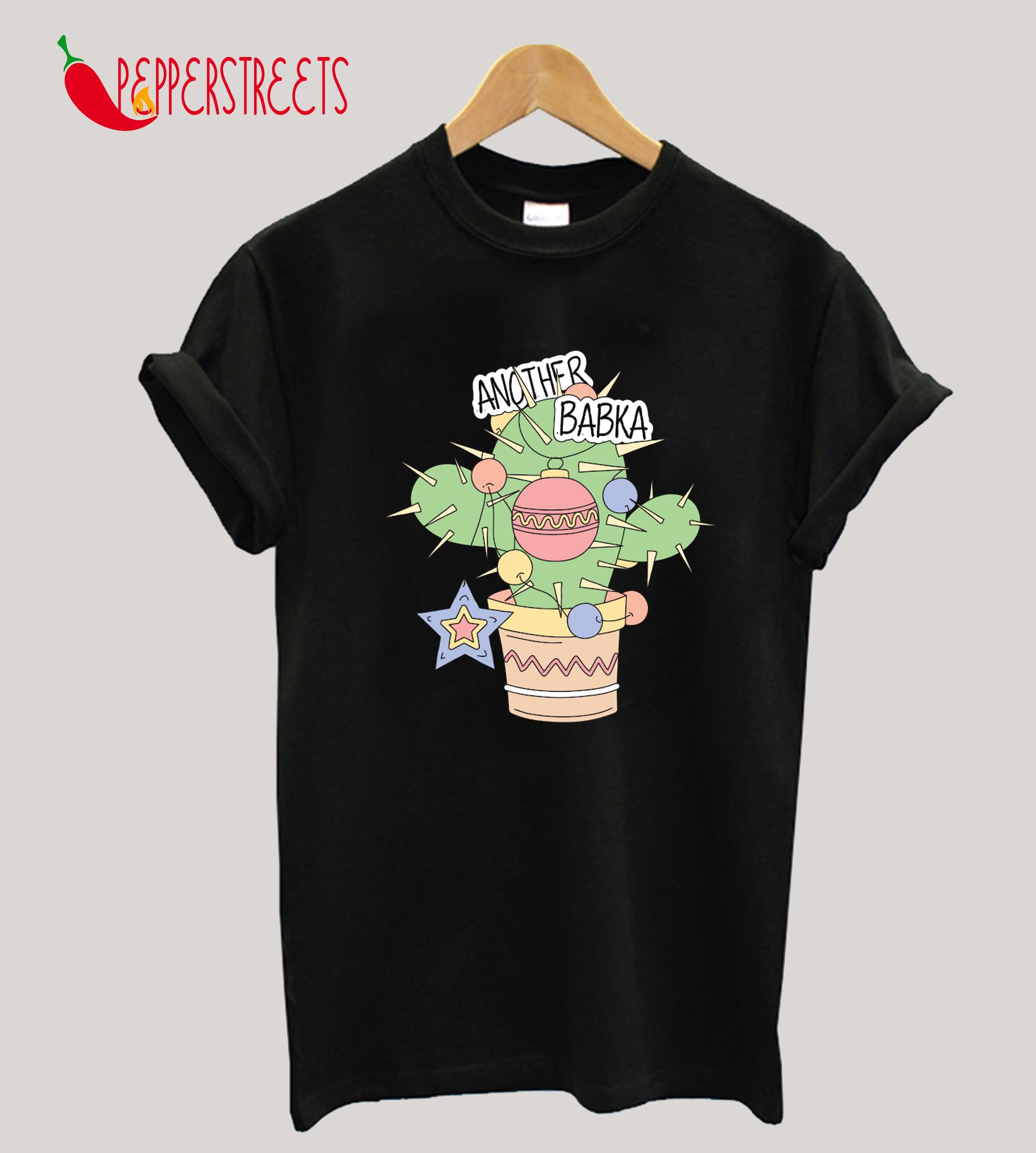 Another Babka Christmas Tree Cactus T-Shirt